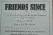 Friends Since