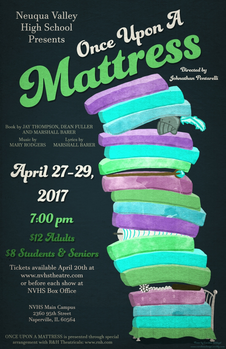 Win a pair of tickets to see Once Upon a Mattress! – Neuqua Valley High  School